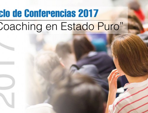 Ciclo de Conferencias 2017 Coaching en Estado Puro